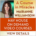 A Course in Miracles with Marianne Williamson – On Demand Video Course