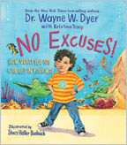 No Excuses! Dr Wayne Dyer